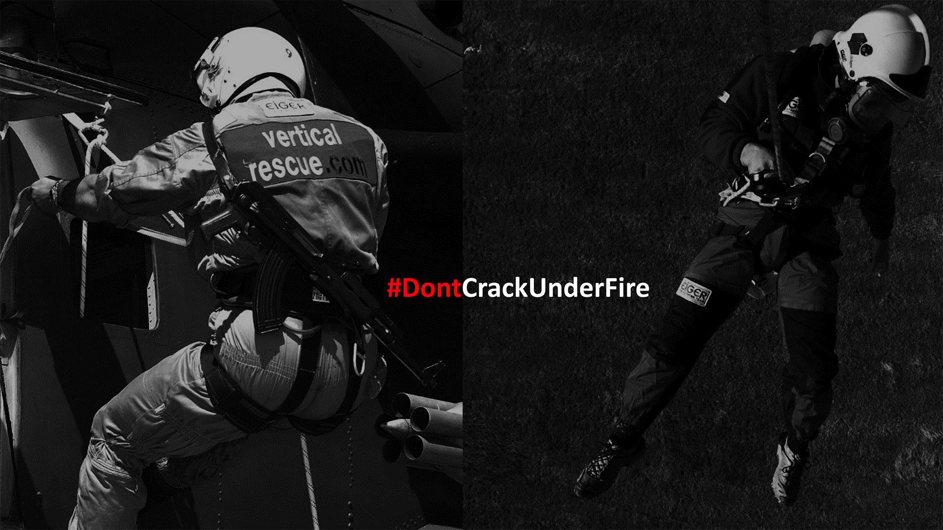 #DontCrackUnderFire