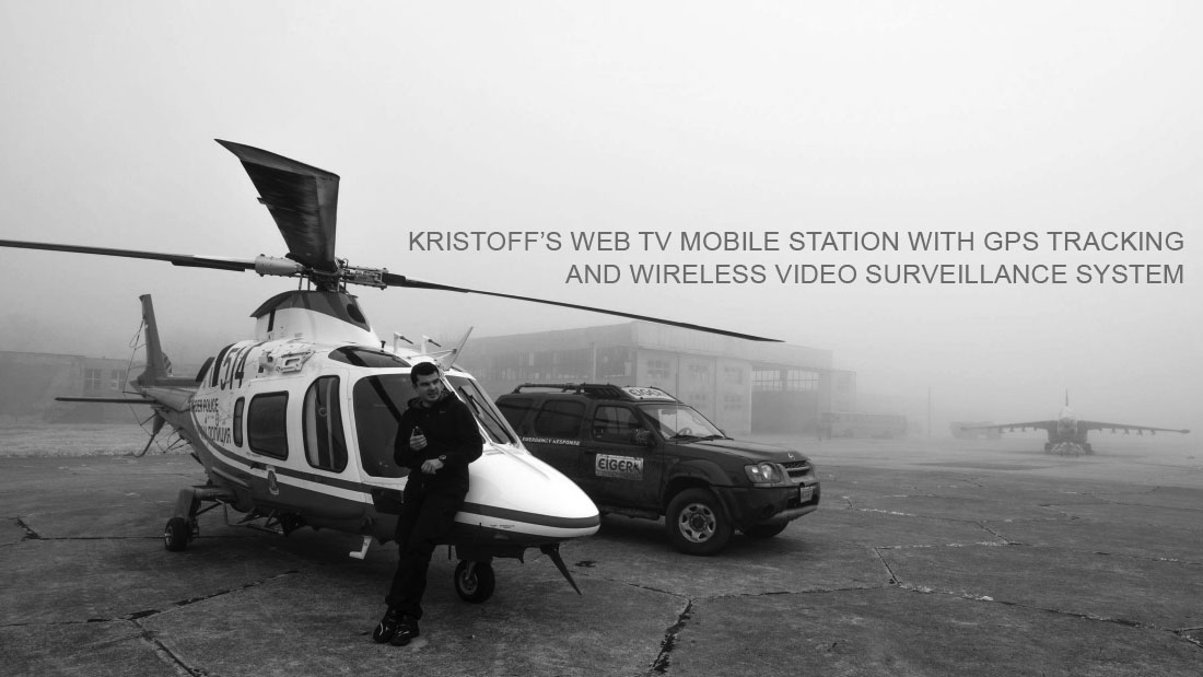 IVAN KRISTOFF'S WEB TV MOBILE STATION WITH GPS TRACKING   AND WIRELESS VIDEO SURVEILLANCE SYSTEM